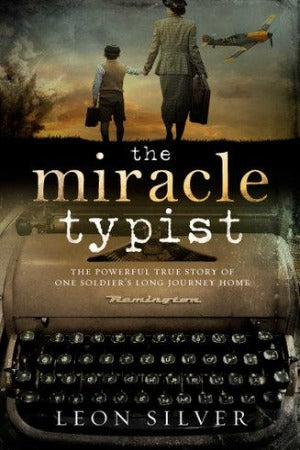 The Miracle Typist, by Leon Silver