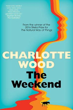 The Weekend, by Charlotte Wood