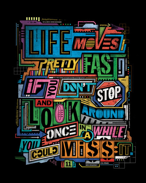 """Life Moves Fast"" Print"