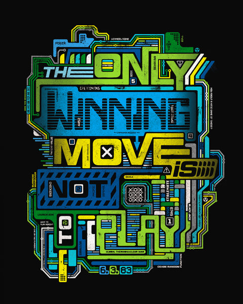"""The Only Winning Move"" Print"