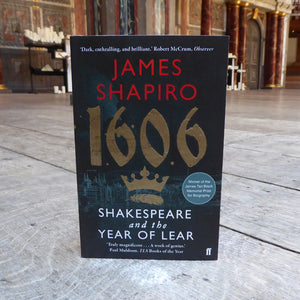 Paperback edition of 1606: Shakespeare and the Year of Lear by James Shapiro