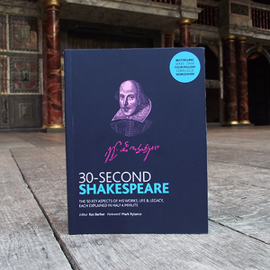 30 Second Shakespeare Ros Barber