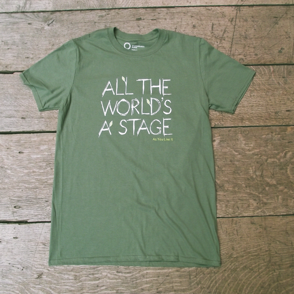 Green t-shirt inspired by Shakespeare's As You Like It. Printed with the quote