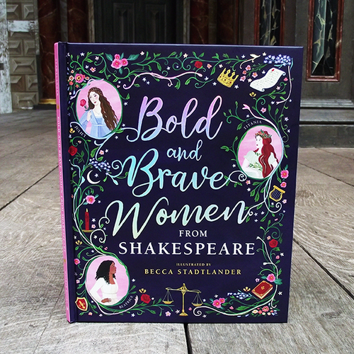 Bold and Brave Women from Shakespeare book