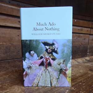 Collector's Library Shakespeare - Much Ado About Nothing. Hardback mini book.