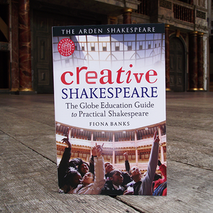 Creative Shakespeare written by Fiona Banks.