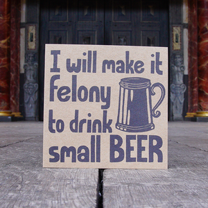 'Drink Small Beer' Greetings Card