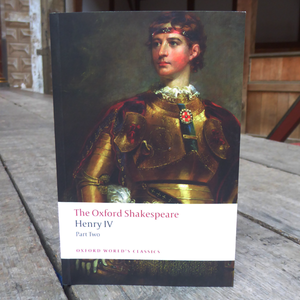 The Oxford Shakespeare - Henry IV, part 2