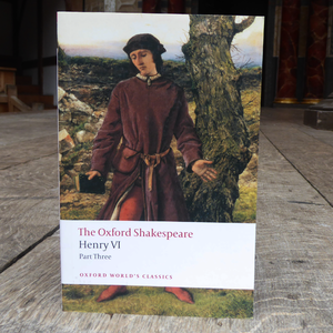 The Oxford Shakespeare - Henry VI, part 3