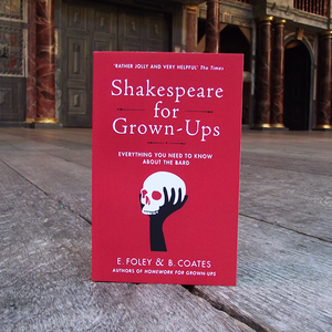 Shakespeare for Grown-Ups by E.Foley and B.Coates