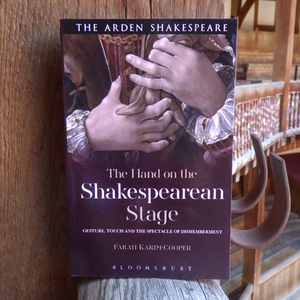 The Hand on the Shakespearean Stage