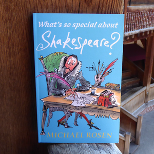 What's So Special About Shakespeare?