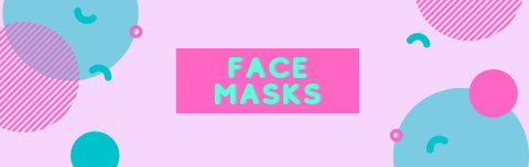 "Pink rectangle with teal and darker pink shapes to make a design. In center the words ""face masks"" are in teal in the center on top of a dark pink rectangle"