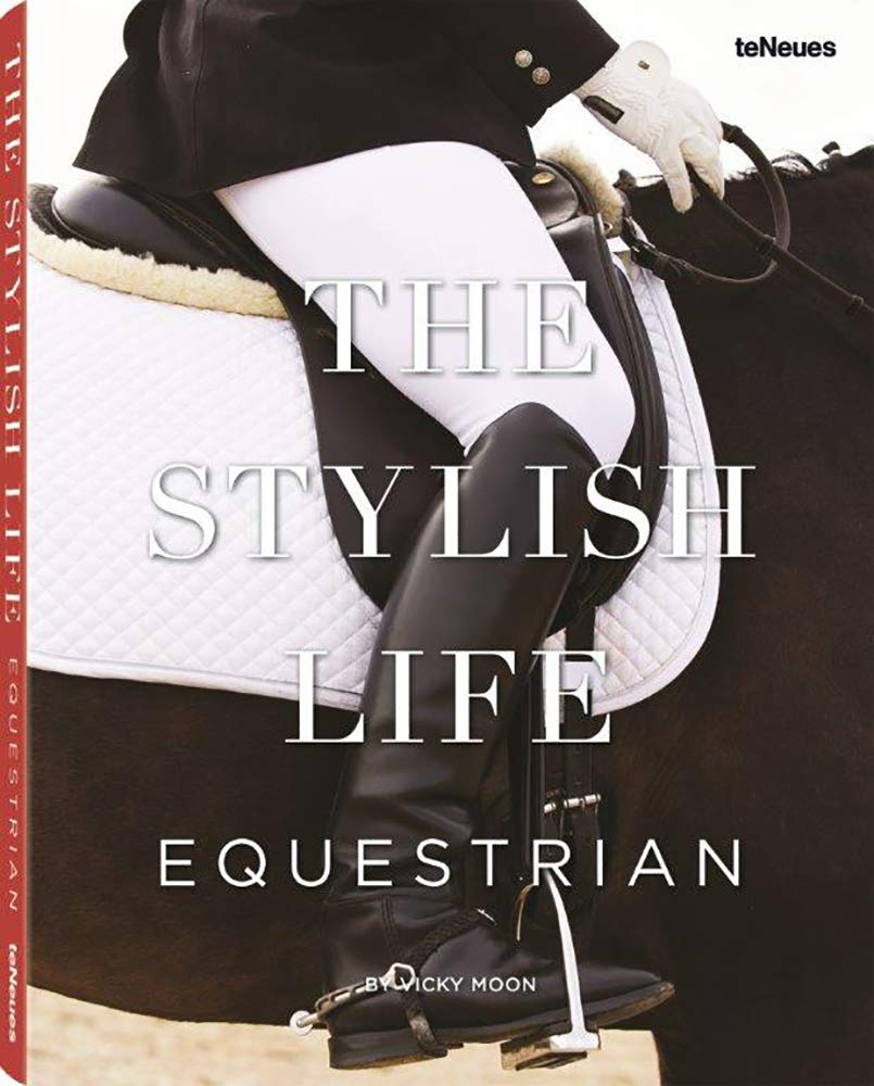 THE STYLISH LIFE - EQUESTRIAN