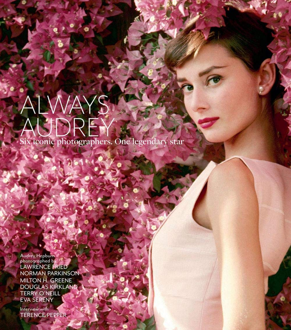 ALWAYS AUDREY: SIX ICONIC PHOTOGRAPHERS