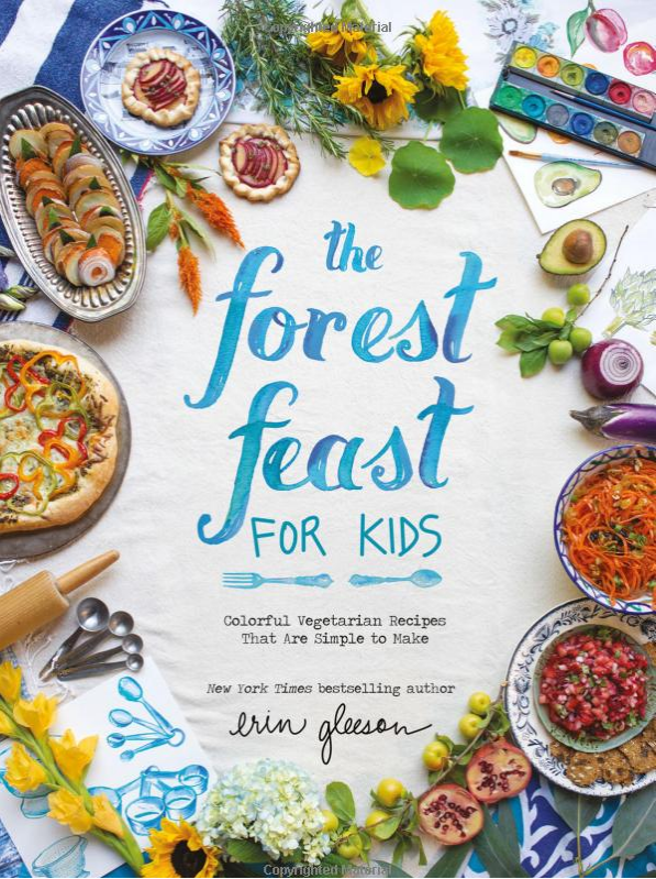 THE FOREST FEAST FOR KIDS COOKBOOK