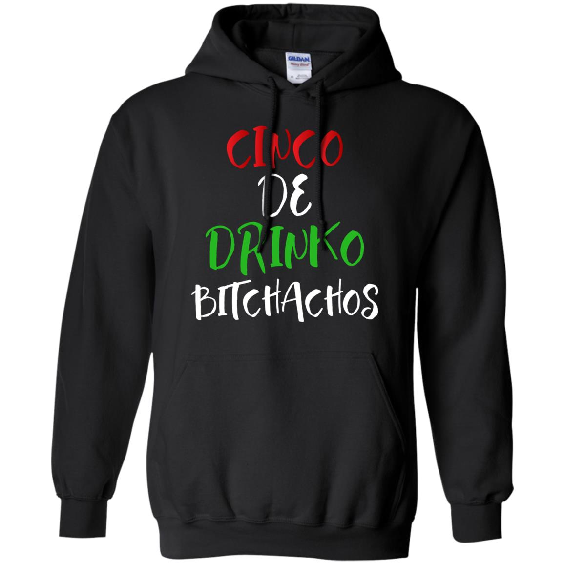 Cinco de Drinko Bitchachos T Shirt