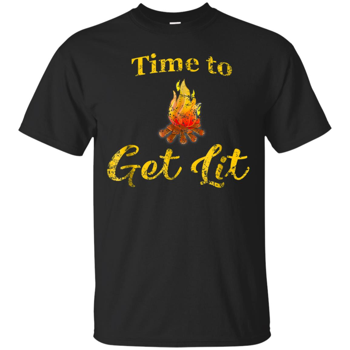 Camping Shirt for Women Funny Men Time to Get Lit TShirt