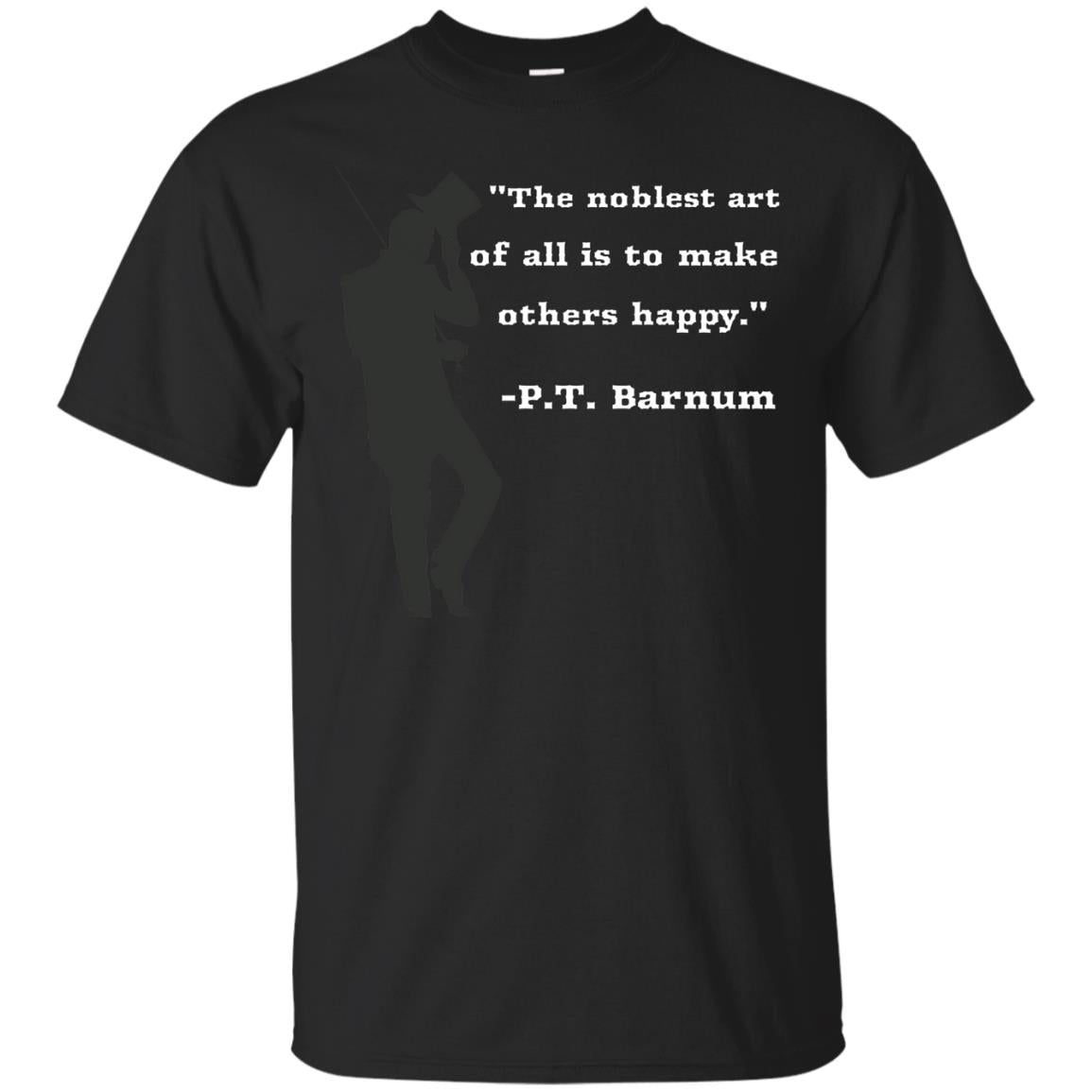 Circus Ring Master P T  Barnum Quote T shirt in Black