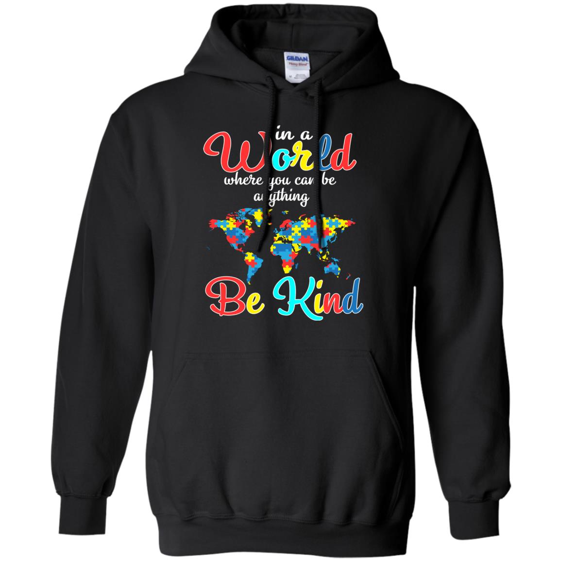 Autism Awareness T shirt In A World Can Be Anything Be Kind