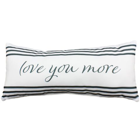 Love You More Small Decorative Pillow