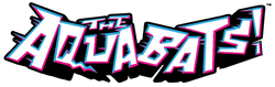 The Aquabats!