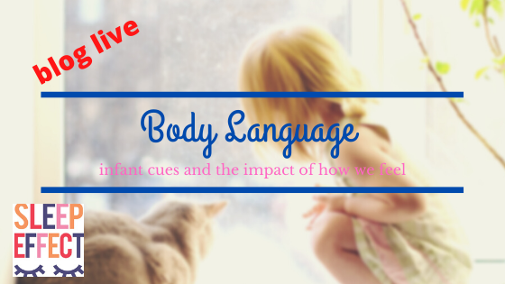 Body language, infant cues and how we feel