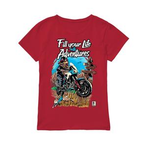 Fill Your Life with Adventures!  - Premium Women's T-shirt
