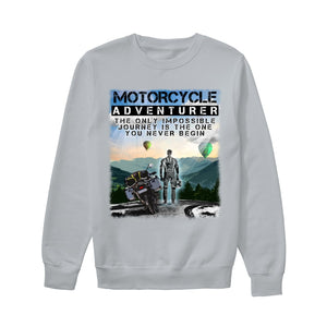 THE JOURNEY YOU NEVER BEGIN! - Unisex Sweatshirt