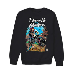 Fill Your Life with Adventures!  - Unisex Sweatshirt