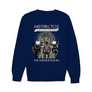 THE THRONE IS OURS ! - Unisex Sweatshirt