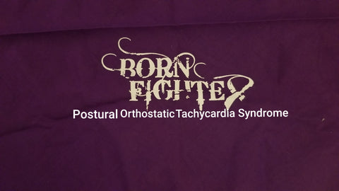 Postural Orthostatic Tachycardia Syndrome P.O.T.S. Born Fighter Warrior T-Shirt (2XL-5XL)