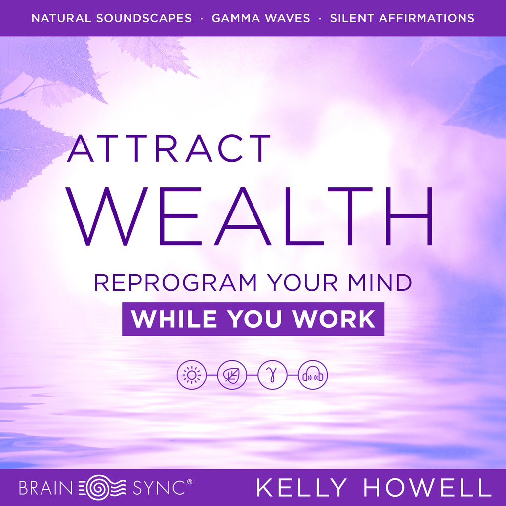 Attract Wealth While You Work