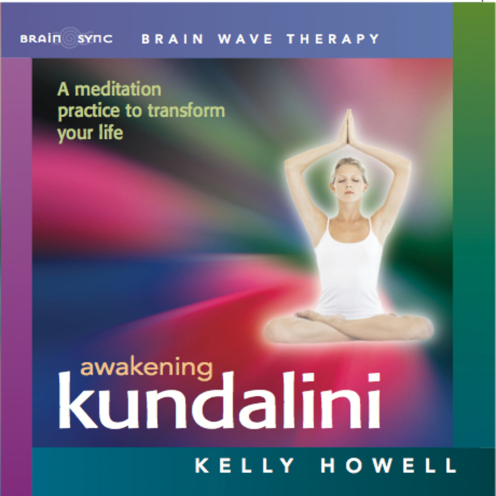 Awakening Kundalini Binaural Beats by Kelly Howell.
