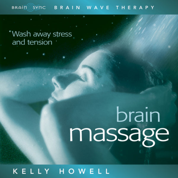Brain Massage Binaural Beats By Kelly Howell.