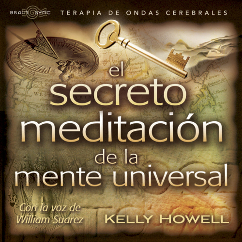 El Secreto Meditacion Binaural Beats by Kelly Howell