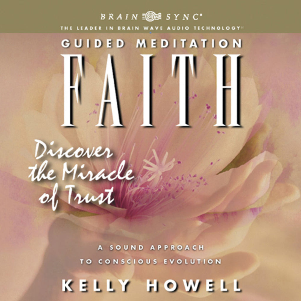 Faith Binaural Beats by Kelly Howell.
