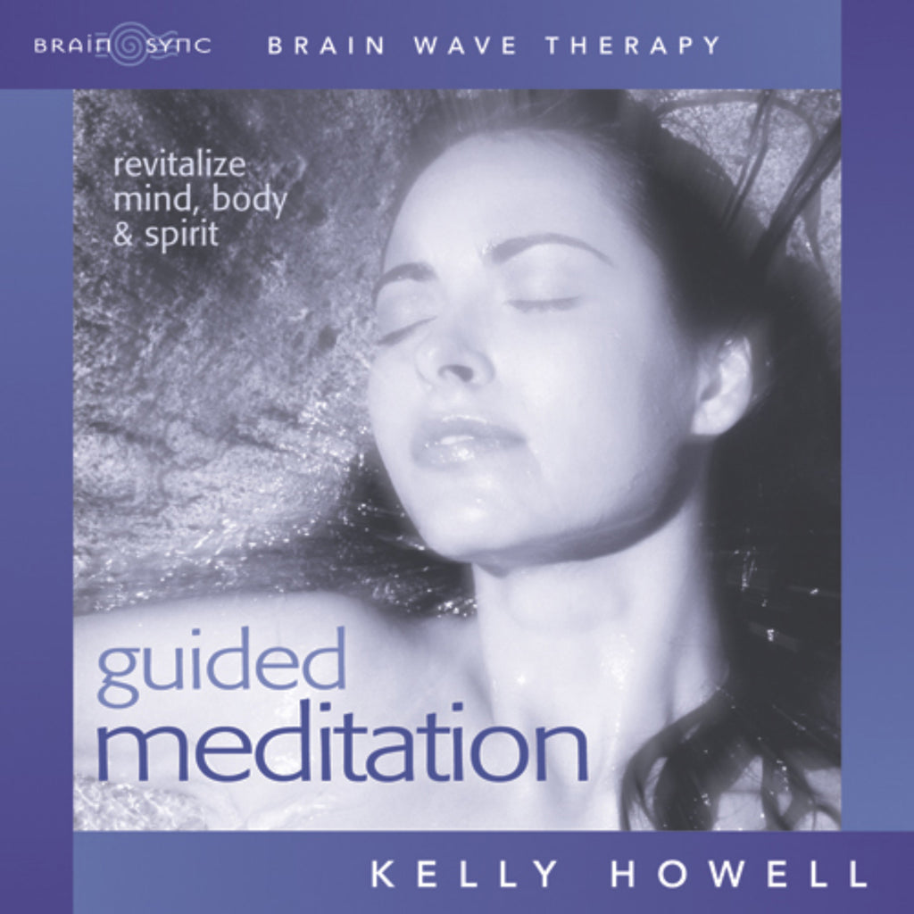 Guided Meditation Binaural Beats by Kelly Howell.