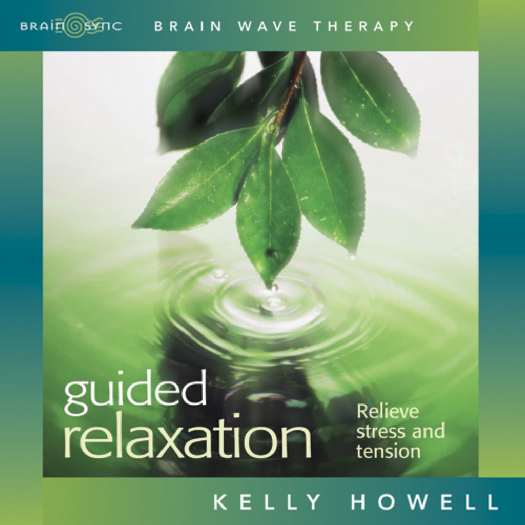 Guided Relaxation Binaural Beats by Kelly Howell.