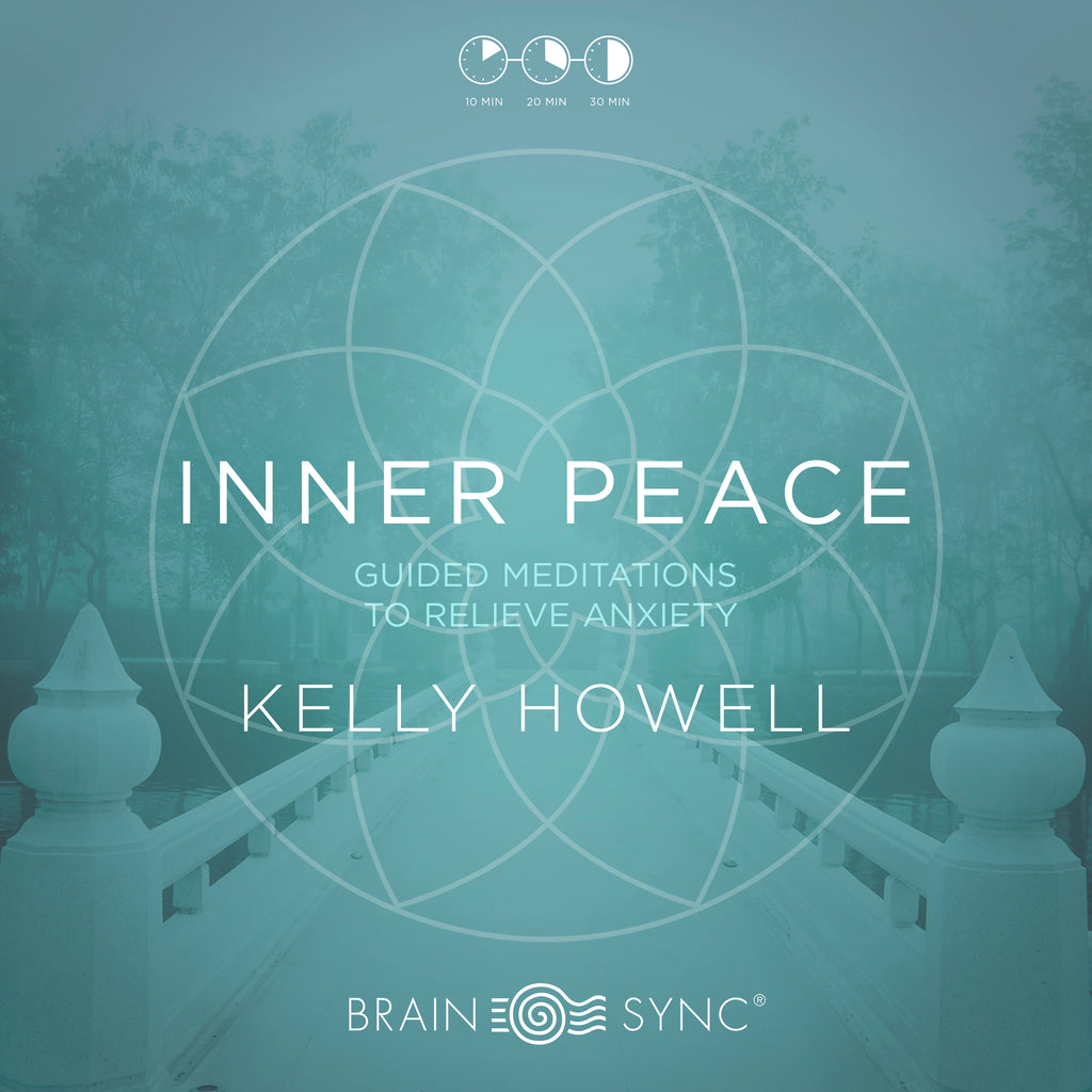 Inner Peace Binaural Beats by Kelly Howell.