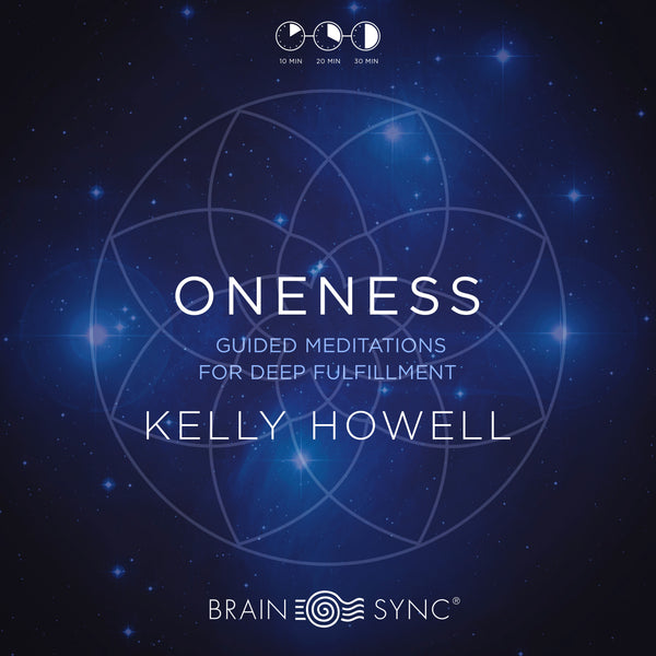 Oneness Binaural Beats by Kelly Howell
