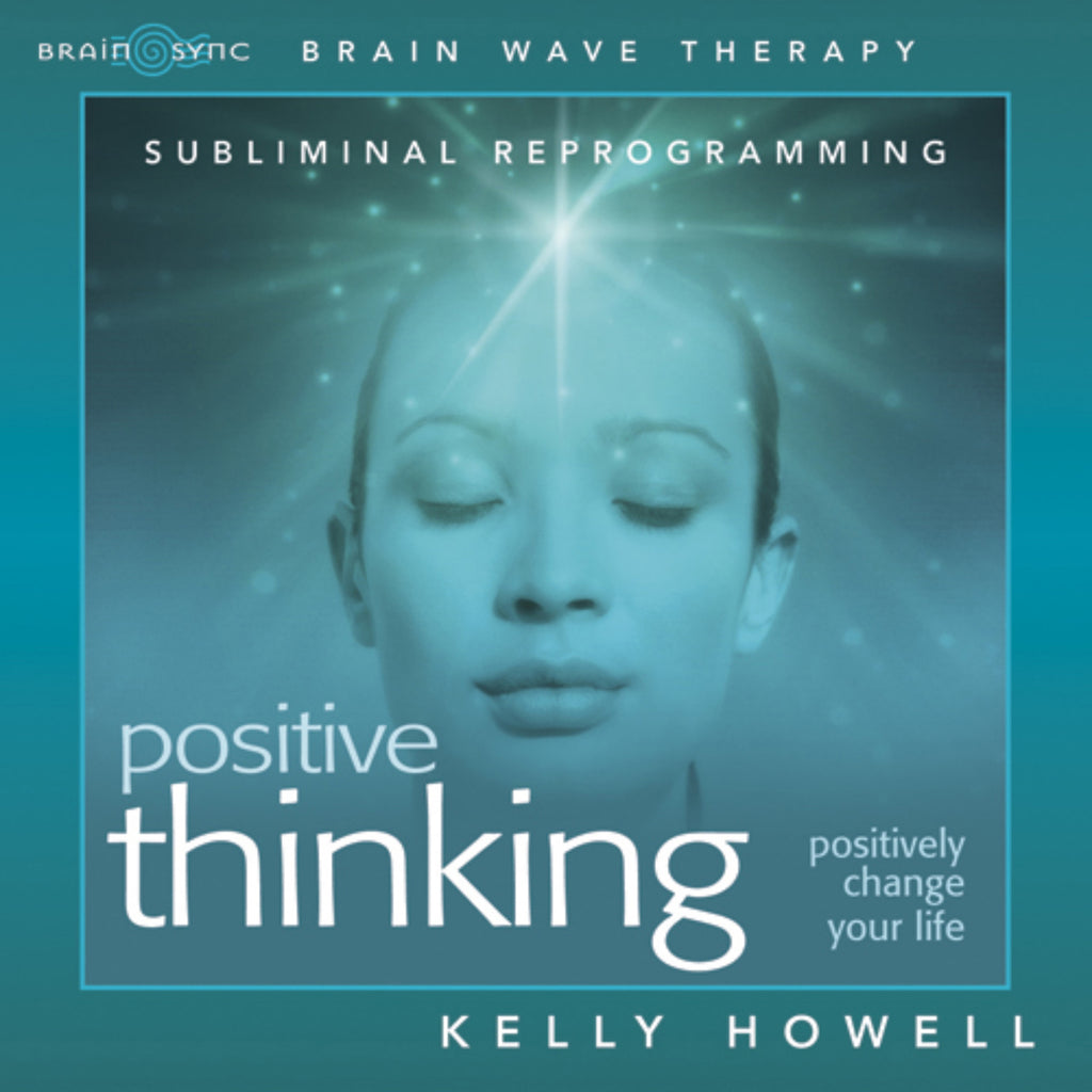 Positive Thinking Binaural Beats by Kelly Howell.