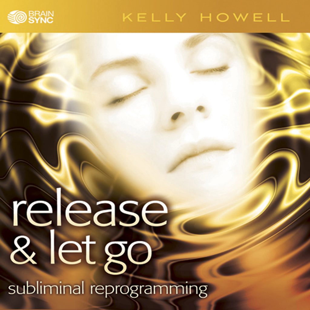 Release and Let Go Binaural Beats by Kelly Howell.