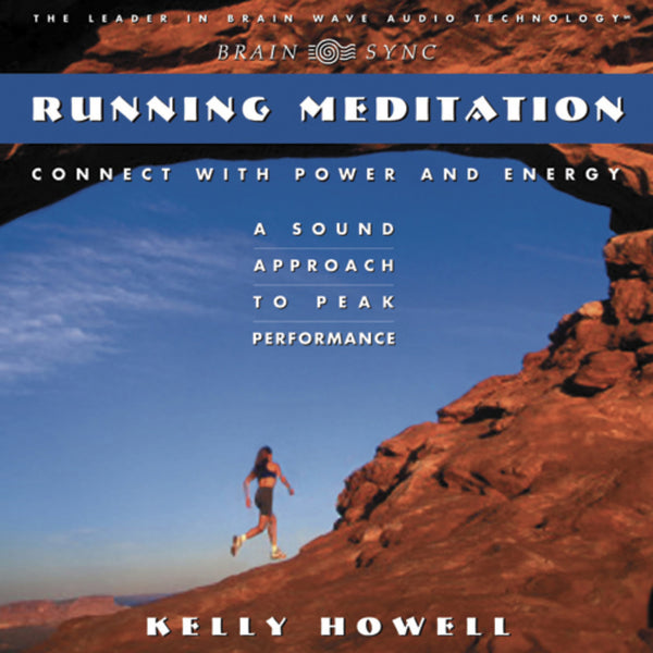 Running Meditation Binaural Beats by Kelly Howell.