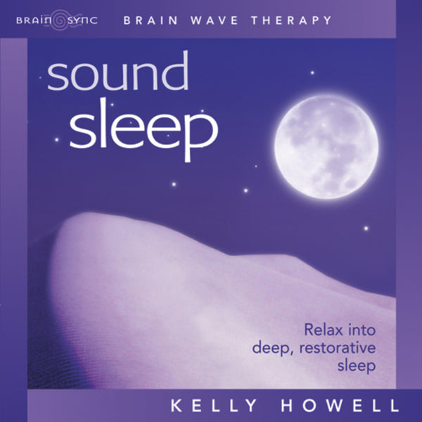 Sound Sleep Binaural Beats by Kelly Howell.