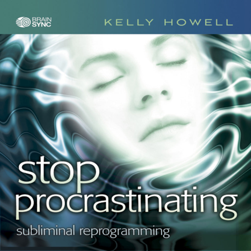 Stop Procrastinating Binaural Beats by Kelly Howell.