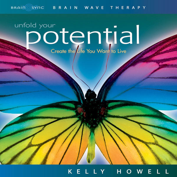 Unfold Your Potential Binaural Beats by Kelly Howell.