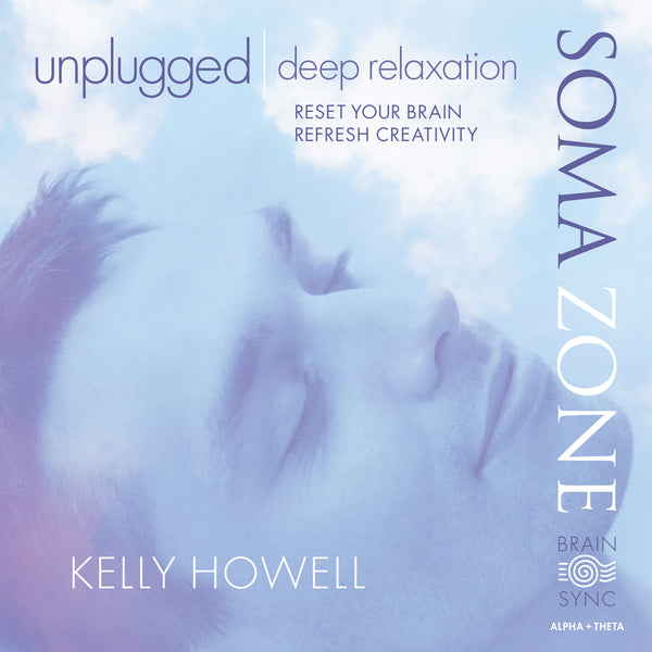 Unplugged Deep Relaxation Binaural Beats by Kelly Howell.