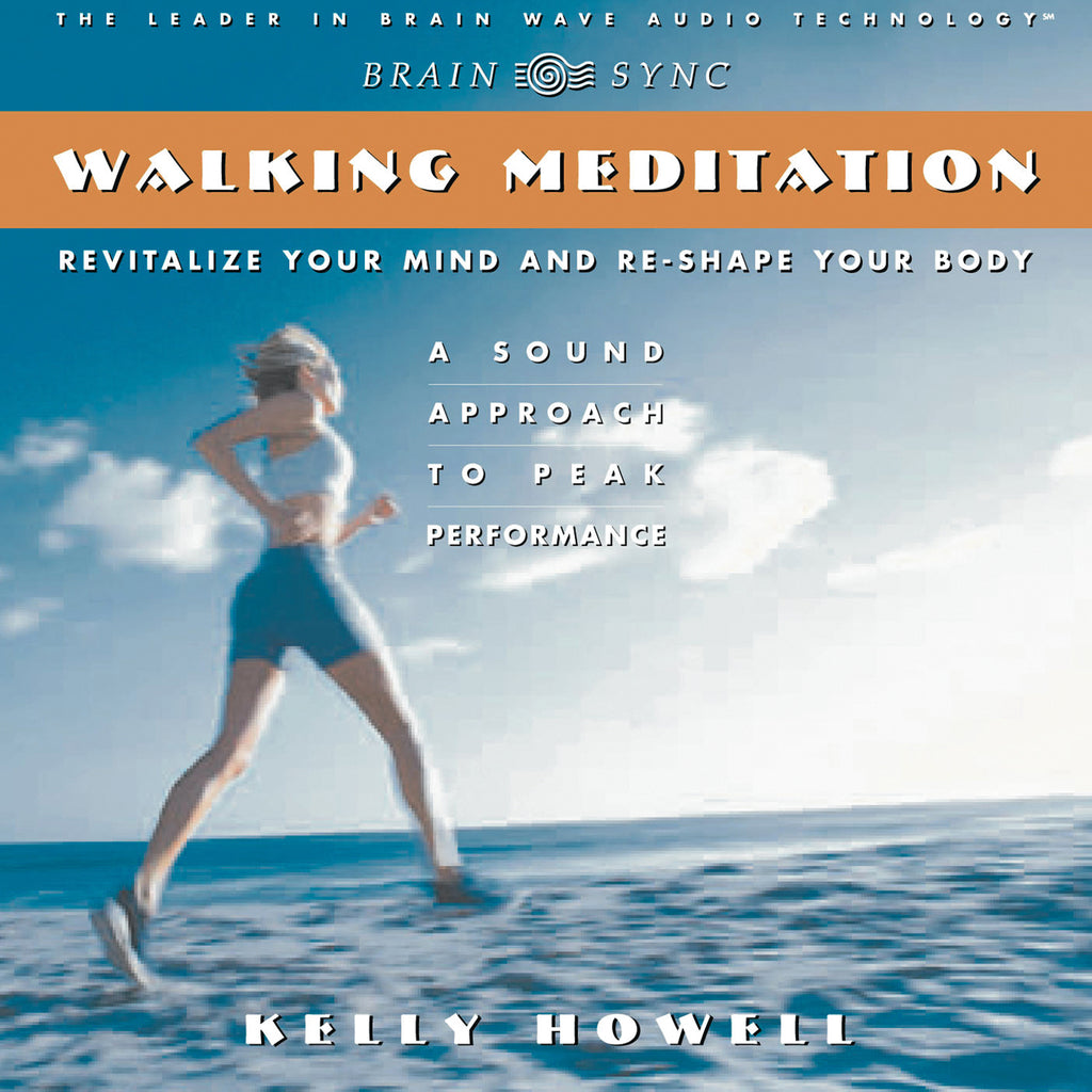 Walking Meditation Binaural Beats by Kelly Howell.