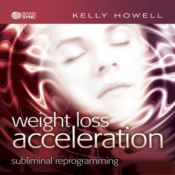 Weight Loss Acceleration Binaural Beats by Kelly Howell.
